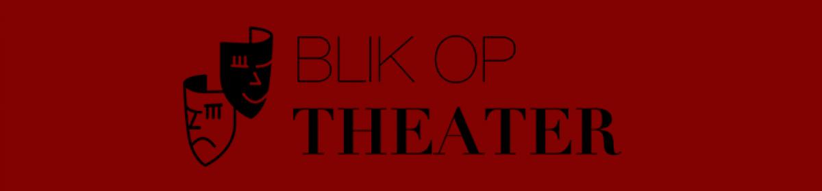 Blik op Theater